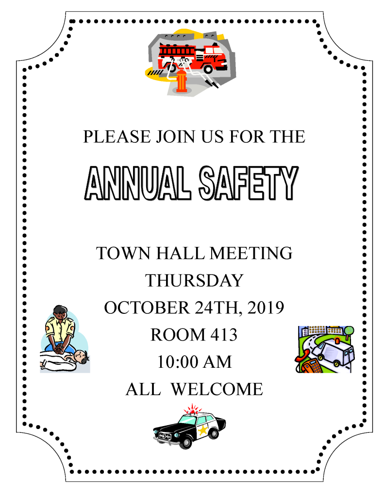 Annual Safety meeting . On Thursday October 24th, 2019. Room 413 10:00am.