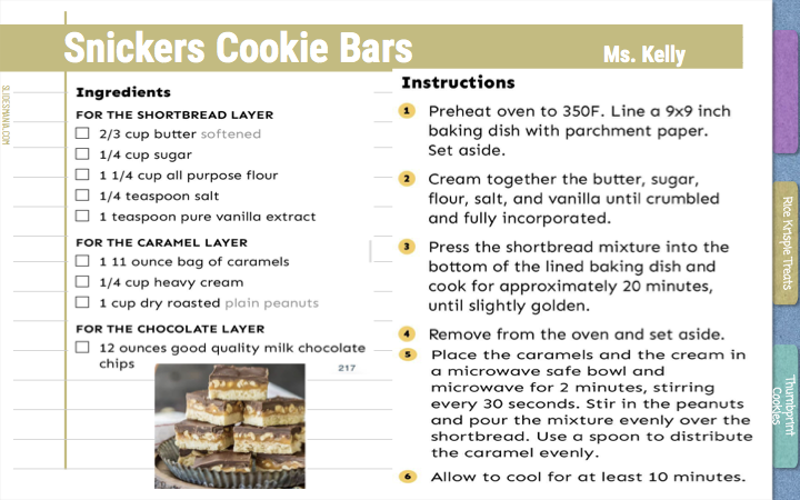 Snickers Cookie Bars Ms. Kelly  2/3 cup butter  1/4 cup sugar 1 1/4 cup of all purpose flower 1/4 teaspoon pure vanilla extract